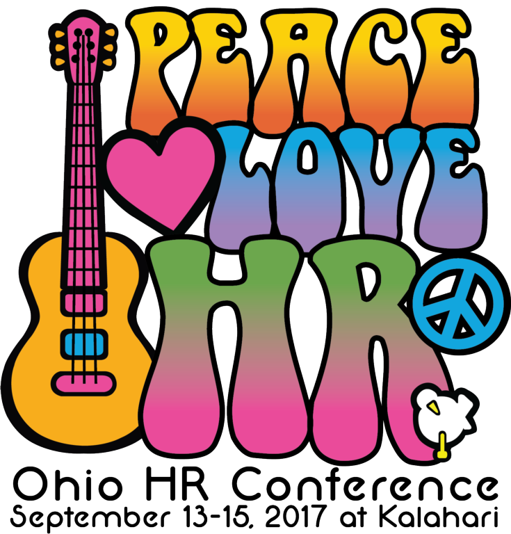 2017 Ohio HR Conference - Peace, Love & HR~