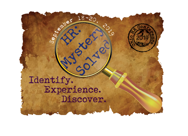 2019 Ohio HR Conference - HR: Mystery Solved